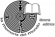 LA MEMORIA DEL MONDO LIBRERIA EDITRICE