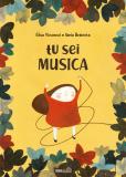 Tu sei MUSICA