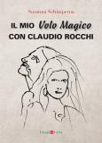 Il mio Volo Magico con Claudio Rocchi