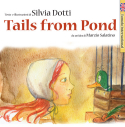 TAILS FROM POND
