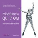 Mindfulness Qui e Ora • Allenarsi al benessere
