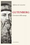 Gutenberg. L'inventore della stampa
