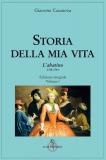 Storia della mia vita. L'abatino 1725-1744 – vol.1