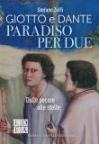 Paradiso per due. Giotto e Dante, dalle pecore alle stelle