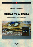 Murales a Roma – Riqualificazione di una Capitale