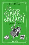 Il Signor Sbagliosky 2. Pericoli in arrivo