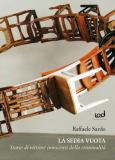 La sedia vuota. Storie di vittime innocenti della criminalità