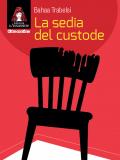 La sedia del custode