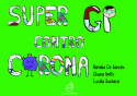 Super GP contro Corona