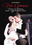 Don Giovanni: percorsi tra letteratura, musica e rappresentazione scenica