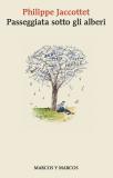 Passeggiata sotto gli alberi