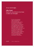 Villa Trossi. Storia di una dimora livornese e delle sue famiglie