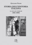 Storia dell'editoria italiana. Le collane storiche (1861-2000)