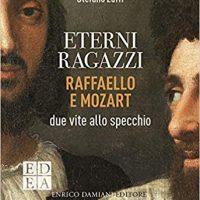 Eterni Ragazzi. Raffaello e Mozart due vite allo specchio - Diretta Video