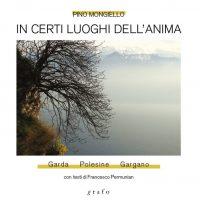 In certi luoghi dell'anima. Il Garda - Il Polesine - Il Gargano - Diretta video