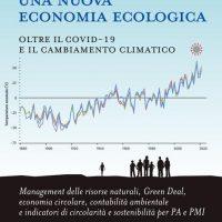 Una nuova economia ecologia oltre il covid-19 e il cambiamento climatico - Diretta Video
